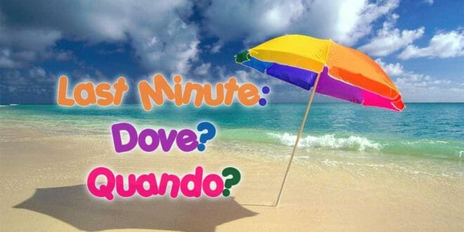 Last Minute di fine estate: Top 5 mete e offerte
